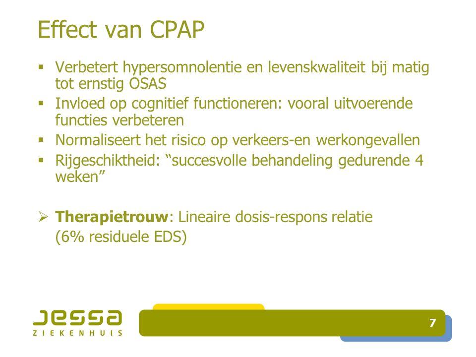 Therapietrouw  Objectieve metingen zijn essentieel: - vooral minder compliante patienten overschatten hun CPAP gebruik - zelf gerapporteerd gebruik is niet betrouwbaar - risico van onbehandeld ernstig OSAS  tellers meten mask-on tijd bij effectieve druk 18