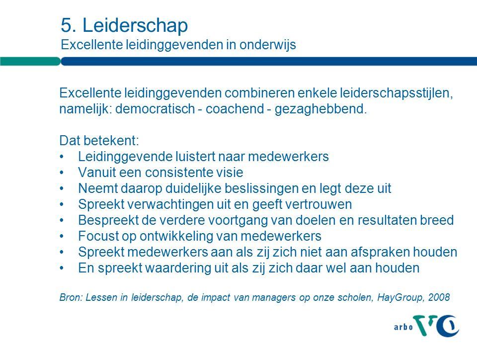 Excellente leidinggevenden combineren enkele leiderschapsstijlen, namelijk: democratisch - coachend - gezaghebbend.