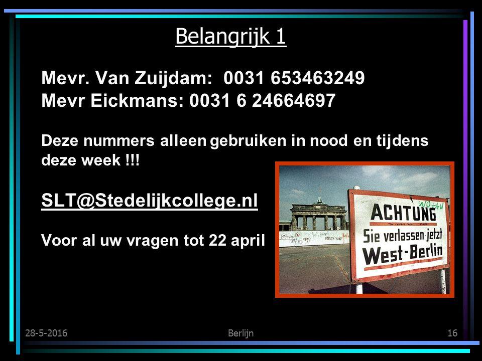 28-5-2016Berlijn16 Belangrijk 1 Mevr.
