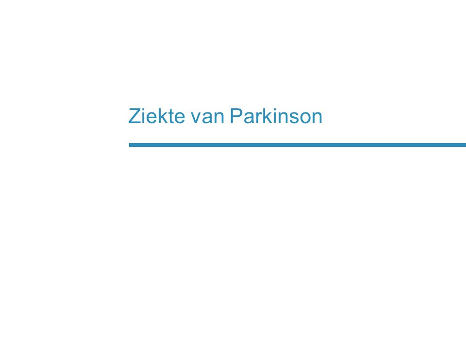  Ziekte van het zenuwstelsel waarbij in de loop der jaren zenuwcellen in de hersenen afsterven  Komt voor bij ongeveer 1 op de 330 mensen  De eerste symptomen worden meestal tussen het 50ste en 70ste levensjaar zichtbaar  De kans om Parkinson te krijgen neemt toe naarmate men ouder wordt Datum: September 2012