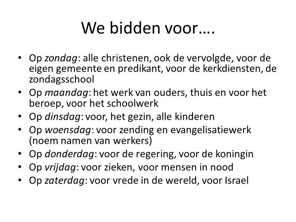 We bidden voor….