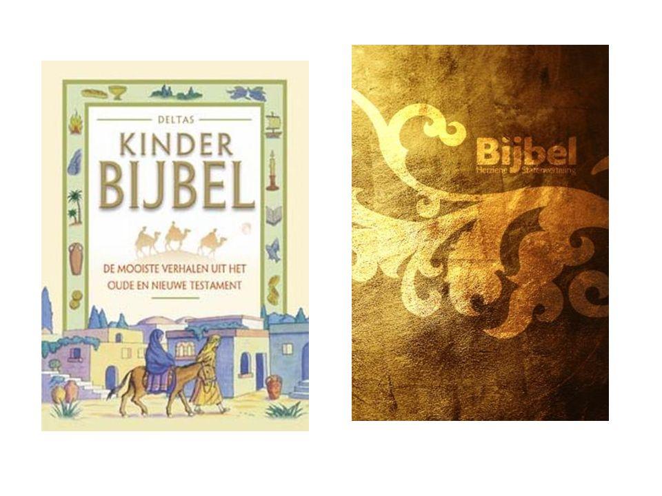 Omgaan met de bijbel Bijbel (welke vertaling?); kinderbijbel (veel keus); bijbels dagboek (ook veel keus).