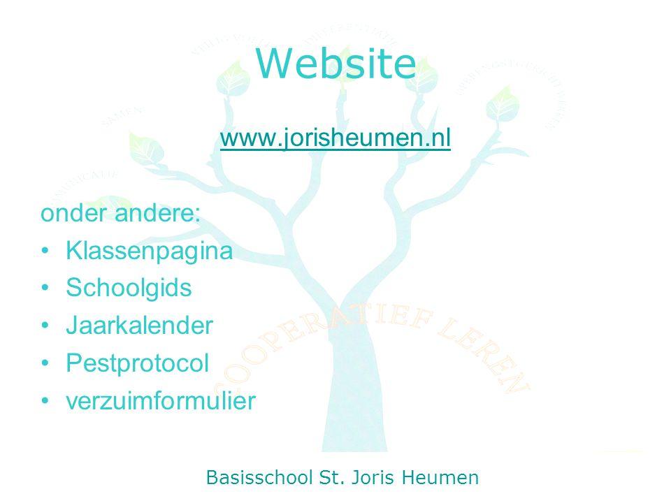Website www.jorisheumen.nl onder andere: Klassenpagina Schoolgids Jaarkalender Pestprotocol verzuimformulier Basisschool St.