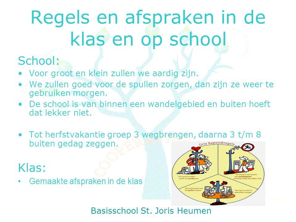 Regels en afspraken in de klas en op school School: Voor groot en klein zullen we aardig zijn.