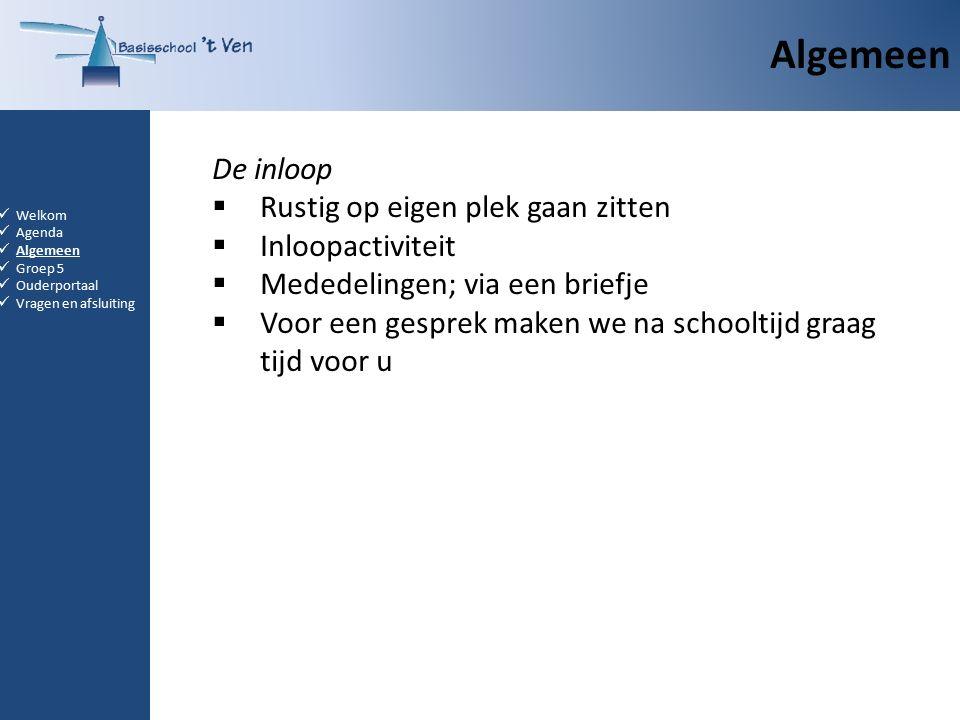 Groep 5 Welkom Agenda Algemeen Groep 5 Ouderportaal Vragen en afsluiting Huiswerk:  Zaken van Zwijsen: Samenvatting  leren voor de toets  Gynzy kids: tafels en klokkijken  Lezen  Bloon  Ambrasoft