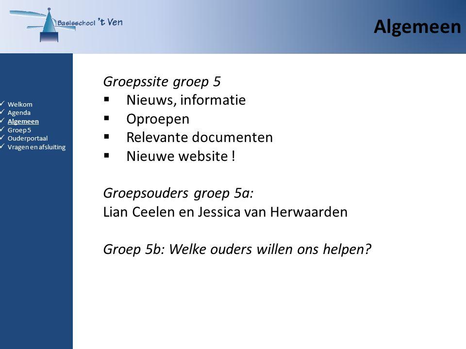 Algemeen Groepssite groep 5  Nieuws, informatie  Oproepen  Relevante documenten  Nieuwe website .