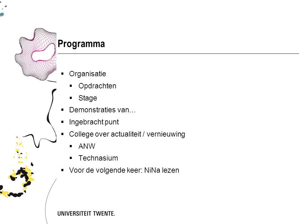 Twee colleges vernieuwingen / actualiteit  Vandaag de rol van vaardigheden:  ANW  Technisch Ontwerpen / Technasium  Volgende keer de rol van contexten, en integratie van vakken:  NiNa  NLT