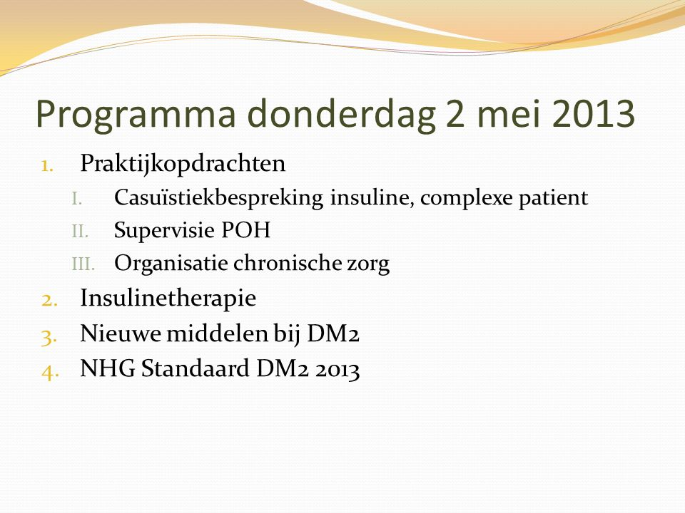 Fasen instellen op insuline 1. Voorbereidingsfase 2. Instelfase 3. Stabiele / controlefase 13