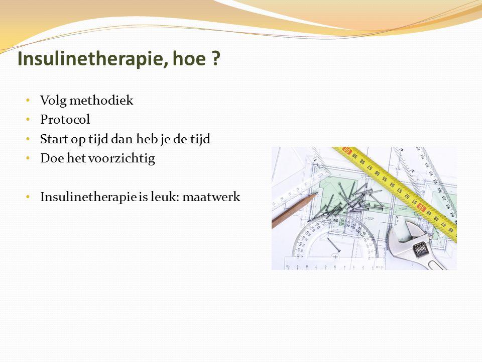 Risico op hypoglykemieën neemt toe met het intensiveren van de therapie Wright A et al.