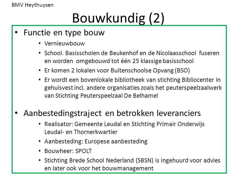 Bouwkundig (2) Functie en type bouw Vernieuwbouw School.