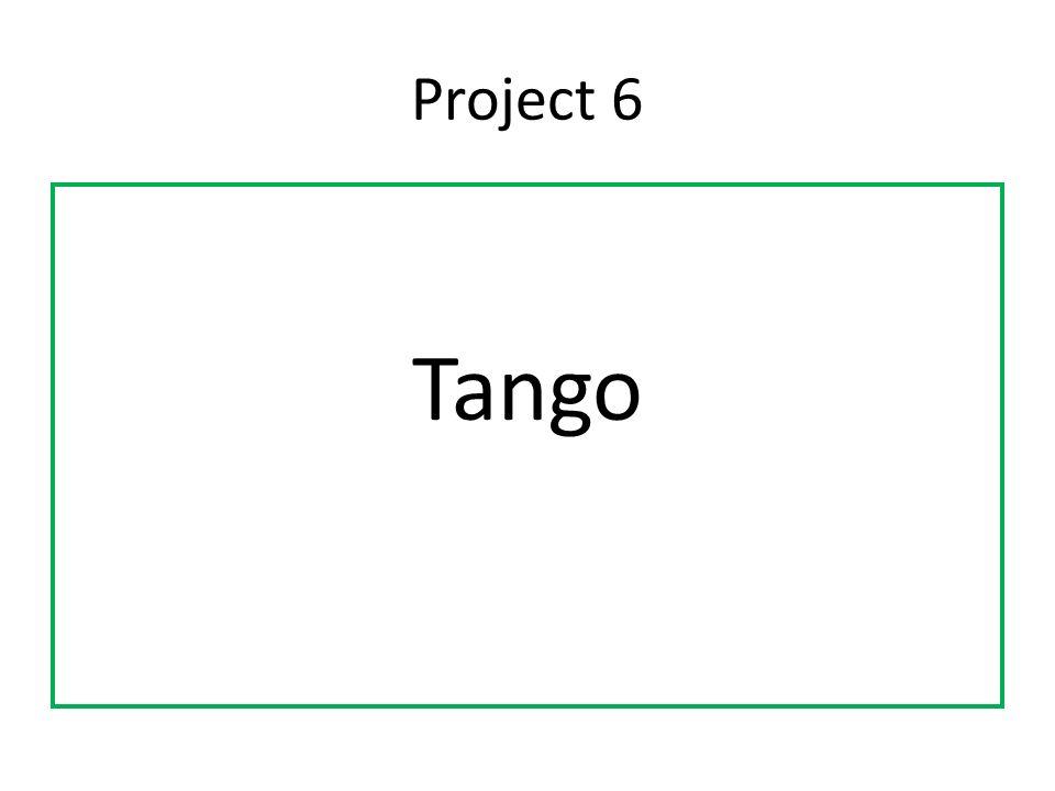 Project 6 Tango