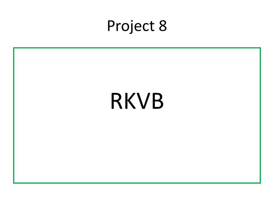 Project 8 RKVB