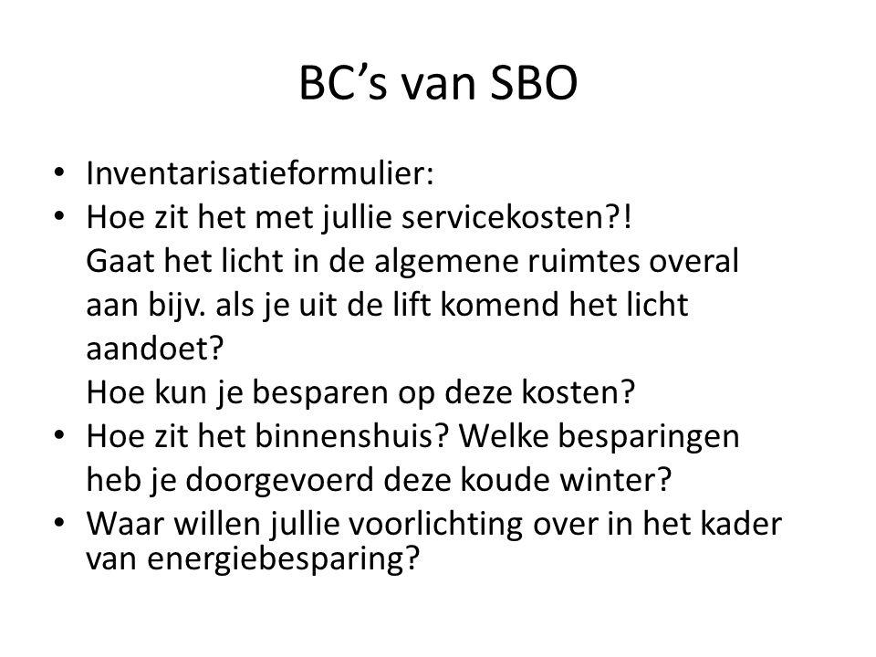BC's van SBO Inventarisatieformulier: Hoe zit het met jullie servicekosten?! Gaat het licht in de algemene ruimtes overal aan bijv. als je uit de lift