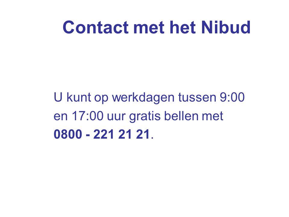 Contact met het Nibud U kunt op werkdagen tussen 9:00 en 17:00 uur gratis bellen met 0800 - 221 21 21.
