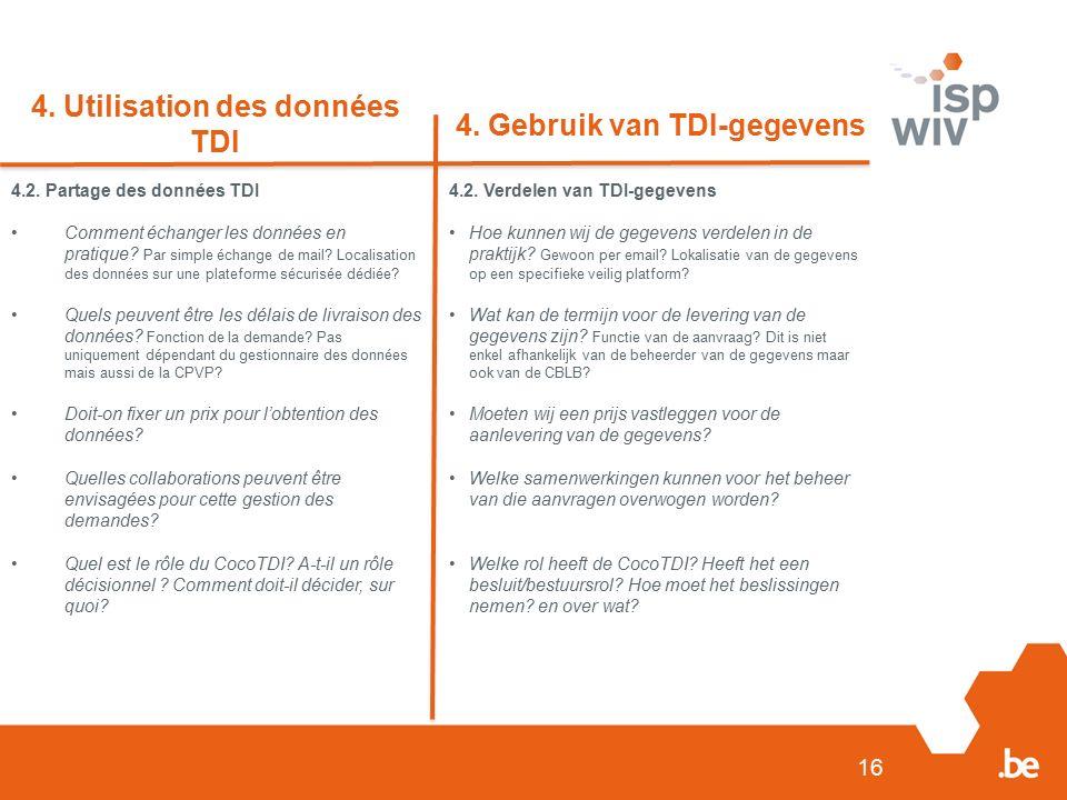 4.2.Linkage TDI-IMA Karin de Ridder heeft het project van de linkage voorgesteld.