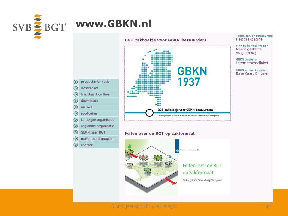 www.GBKN.nl Startbijeenkomst transitieregio14