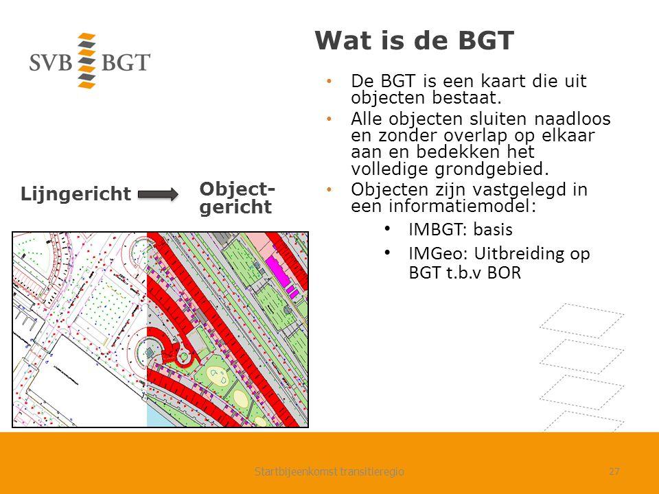 Wat is de BGT De BGT is een kaart die uit objecten bestaat.