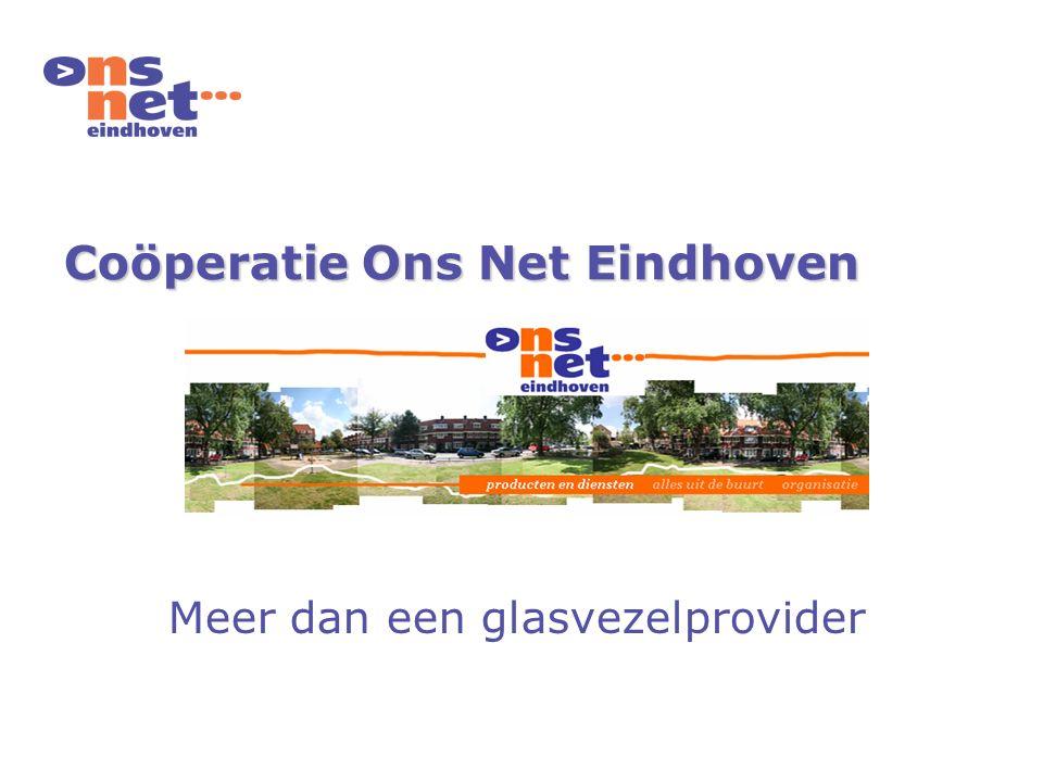 Coöperatie Ons Net Eindhoven Meer dan een glasvezelprovider