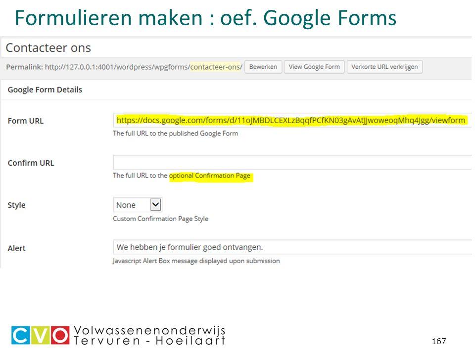 167 Formulieren maken : oef. Google Forms