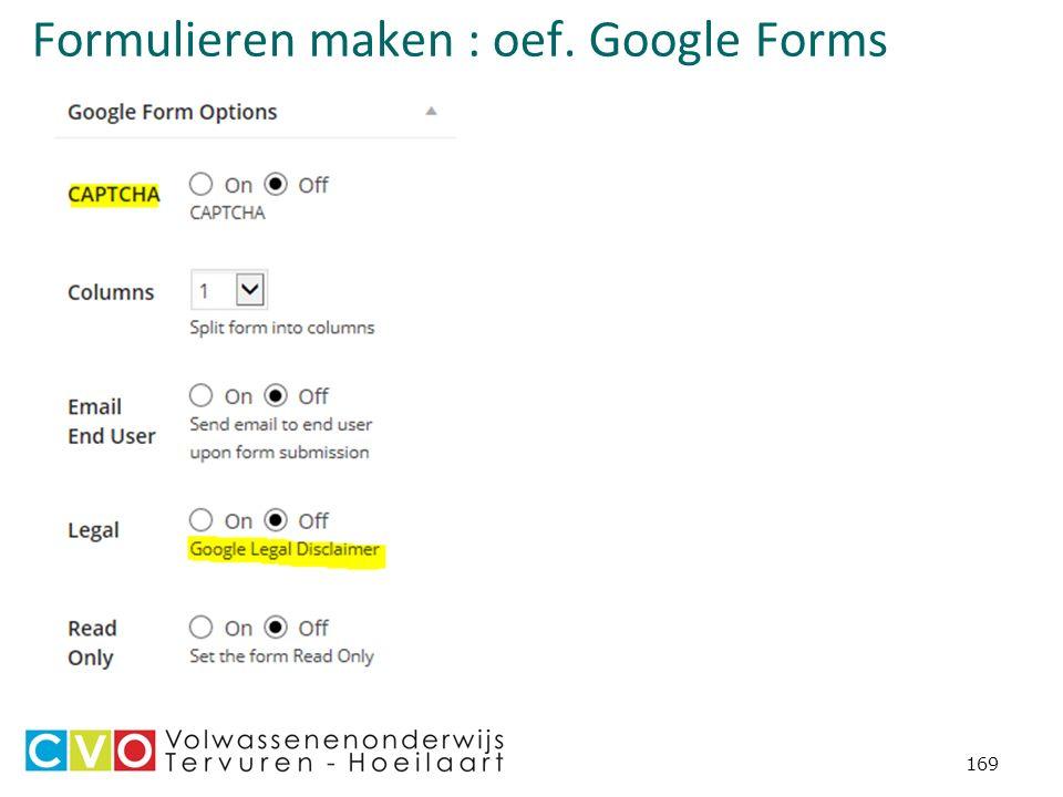 169 Formulieren maken : oef. Google Forms
