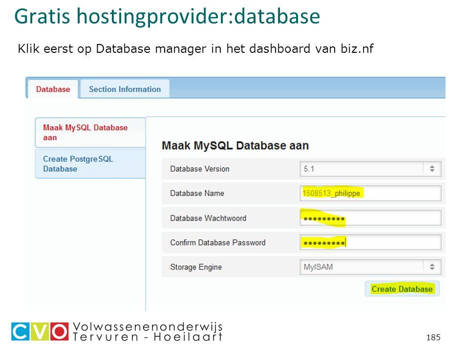 Gratis hostingprovider:database 185 Klik eerst op Database manager in het dashboard van biz.nf