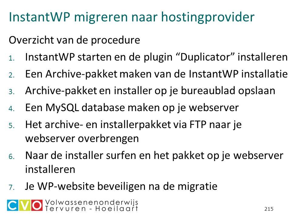 InstantWP migreren naar hostingprovider Overzicht van de procedure 1.