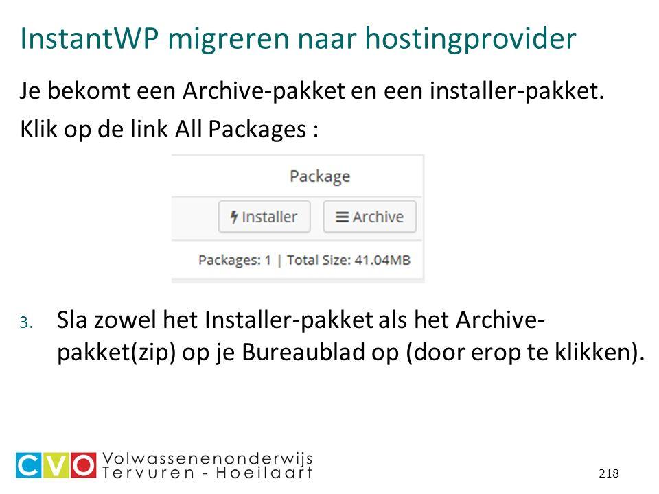 InstantWP migreren naar hostingprovider Je bekomt een Archive-pakket en een installer-pakket.