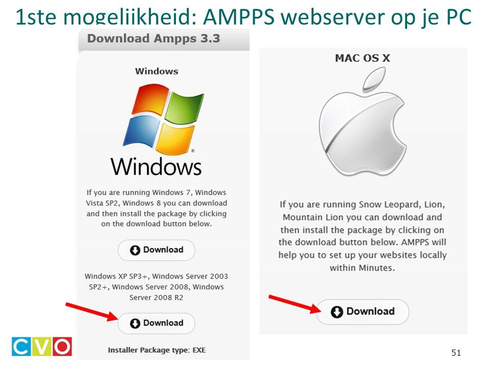 1ste mogelijkheid: AMPPS webserver op je PC 51