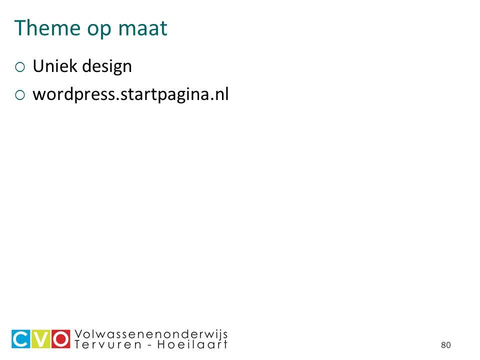 Theme op maat  Uniek design  wordpress.startpagina.nl 80