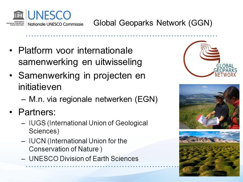 Veranderende rol UNESCO Vanaf 2001: UNESCO ondersteunt het GGN –'Onder de auspiciën van UNESCO' UNESCO hecht belang van geoparken vanwege –Behoud geologisch erfgoed in bijzondere gebieden –Bijdrage aan duurzame ontwikkeling –'Community based' karakter Vanaf 2013: UNESCO onderzoekt een 'UNESCO geoparks initiative' November 2015: UNESCO neemt nieuw programma aan –Int'l Geoscience and Geoparks Programme (IGGP) –Formaliseren van de relatie met het geoparkennetwerk