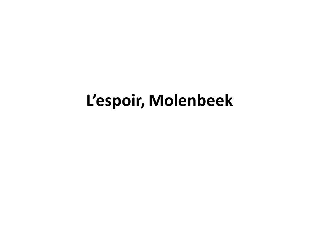 L'espoir, Molenbeek