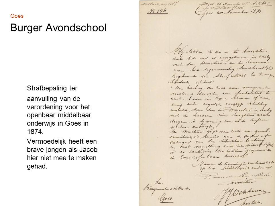 Goes Burger Avondschool Strafbepaling ter aanvulling van de verordening voor het openbaar middelbaar onderwijs in Goes in 1874.