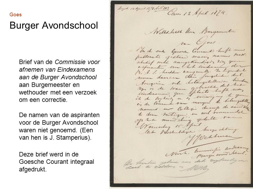 Goes Burger Avondschool Brief van de Commissie voor afnemen van Eindexamens aan de Burger Avondschool aan Burgemeester en wethouder met een verzoek om een correctie.
