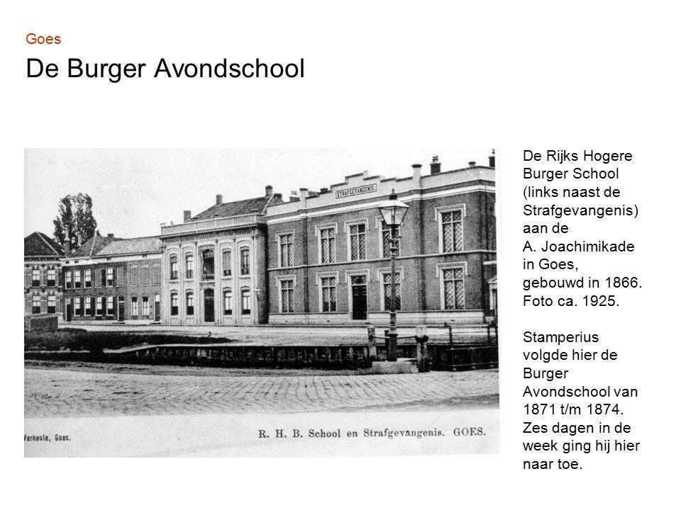 Goes De Burger Avondschool De Rijks Hogere Burger School (links naast de Strafgevangenis) aan de A.