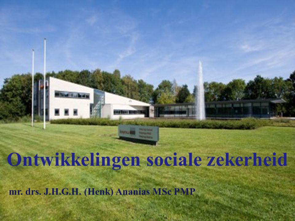 mr. drs. J.H.G.H. (Henk) Ananias MSc PMP Ontwikkelingen sociale zekerheid