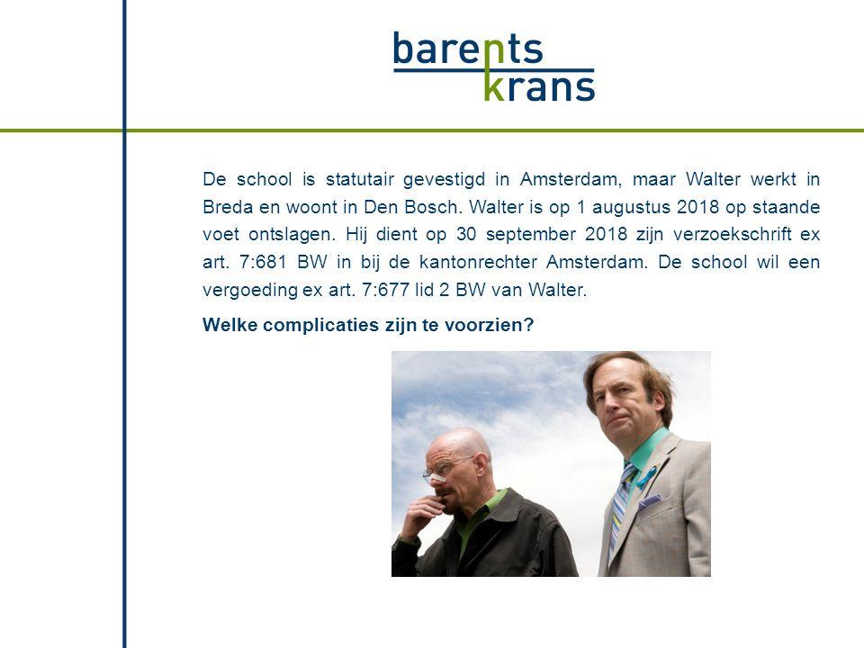 De school is statutair gevestigd in Amsterdam, maar Walter werkt in Breda en woont in Den Bosch. Walter is op 1 augustus 2018 op staande voet ontslage