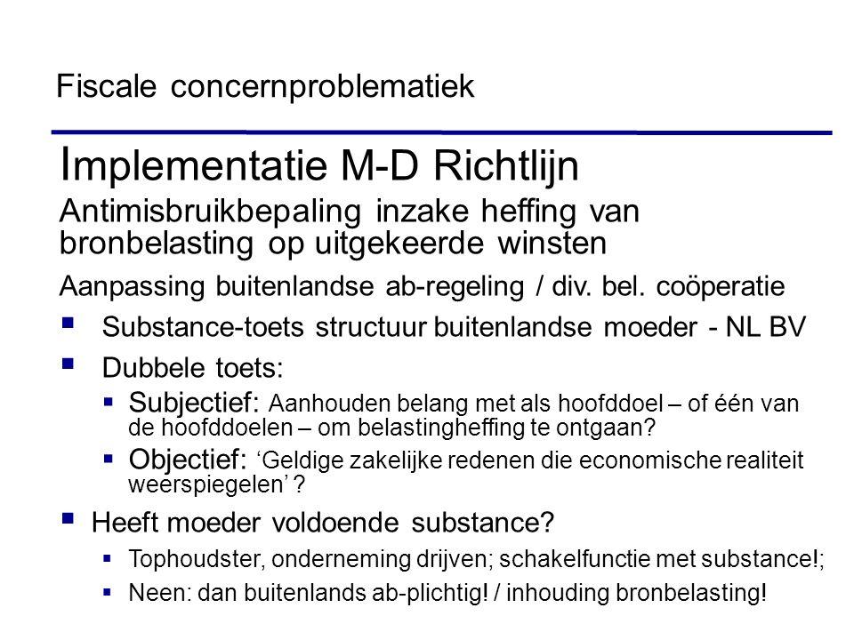 45 I mplementatie M-D Richtlijn Antimisbruikbepaling inzake heffing van bronbelasting op uitgekeerde winsten Aanpassing buitenlandse ab-regeling / div