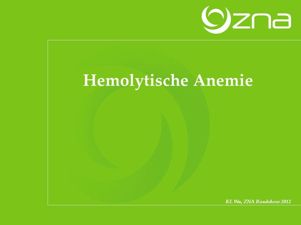 Hemolytische Anemie KL Wu, ZNA Roadshow 2012