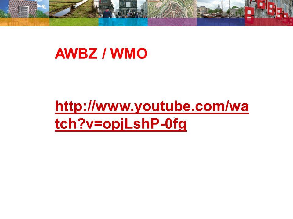 AWBZ / WMO http://www.youtube.com/wa tch v=opjLshP-0fg