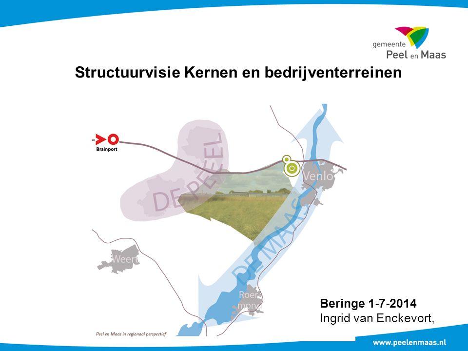 Structuurvisie Kernen en bedrijventerreinen Beringe 1-7-2014 Ingrid van Enckevort,