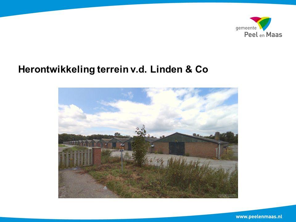 Herontwikkeling terrein v.d. Linden & Co