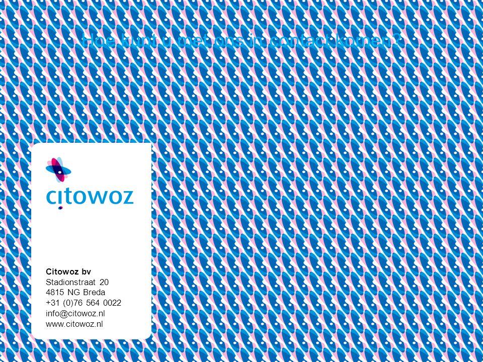 Citowoz bv Stadionstraat 20 4815 NG Breda +31 (0)76 564 0022 info@citowoz.nl www.citowoz.nl Hoe kunt u met ons in contact komen?