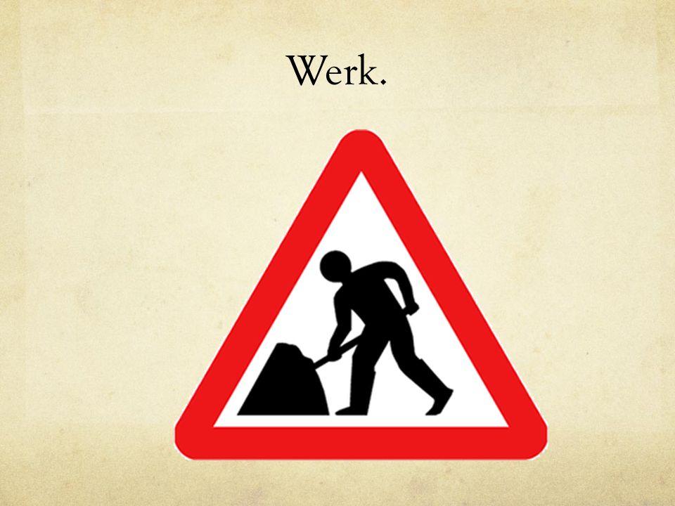 Werk.