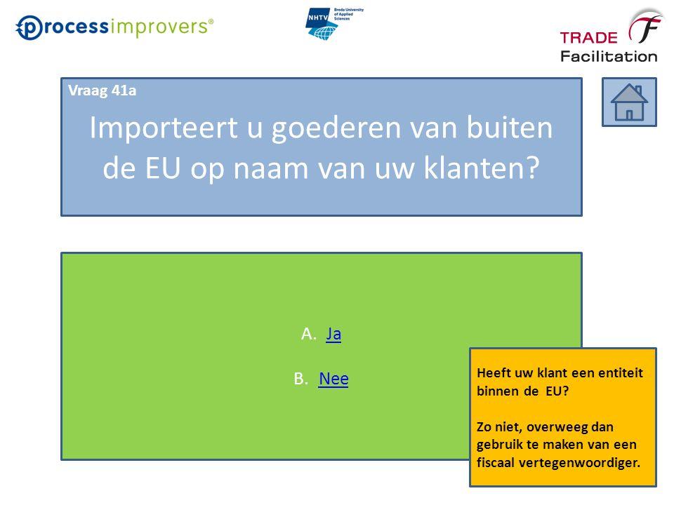 Importeert u goederen van buiten de EU op naam van uw klanten.