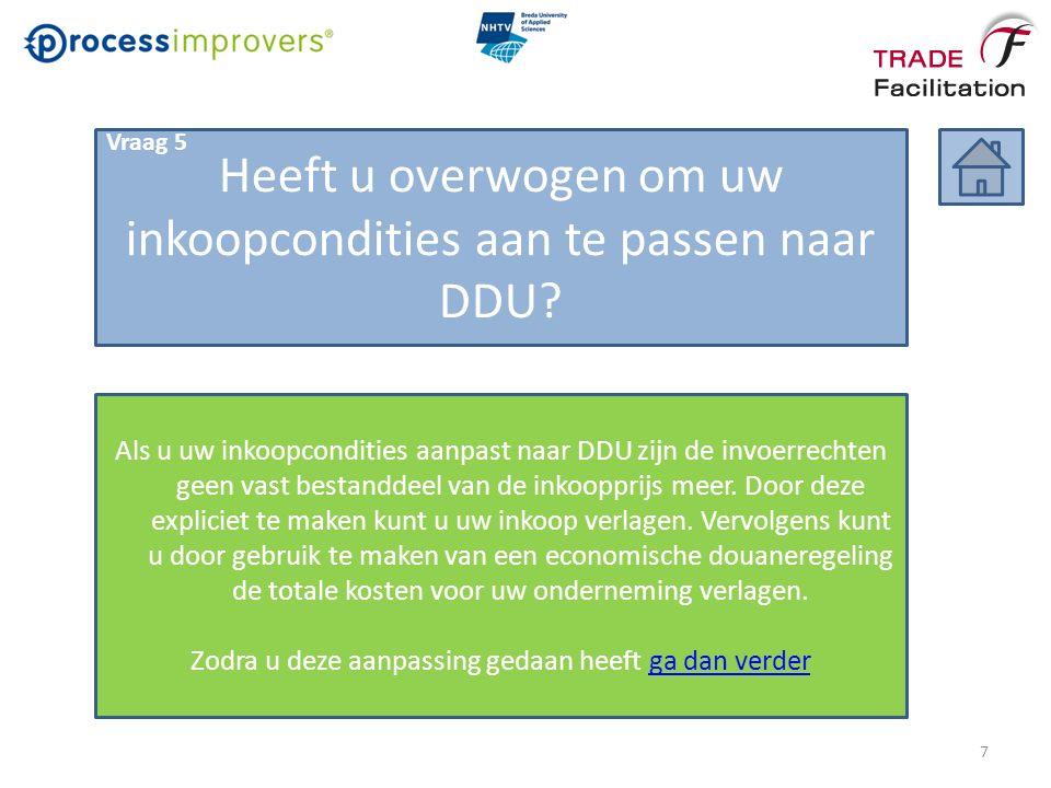 Actieve Verdeling Het is zinvol gebruik te gaan maken van de economische douaneregeling Actieve Verdeling.