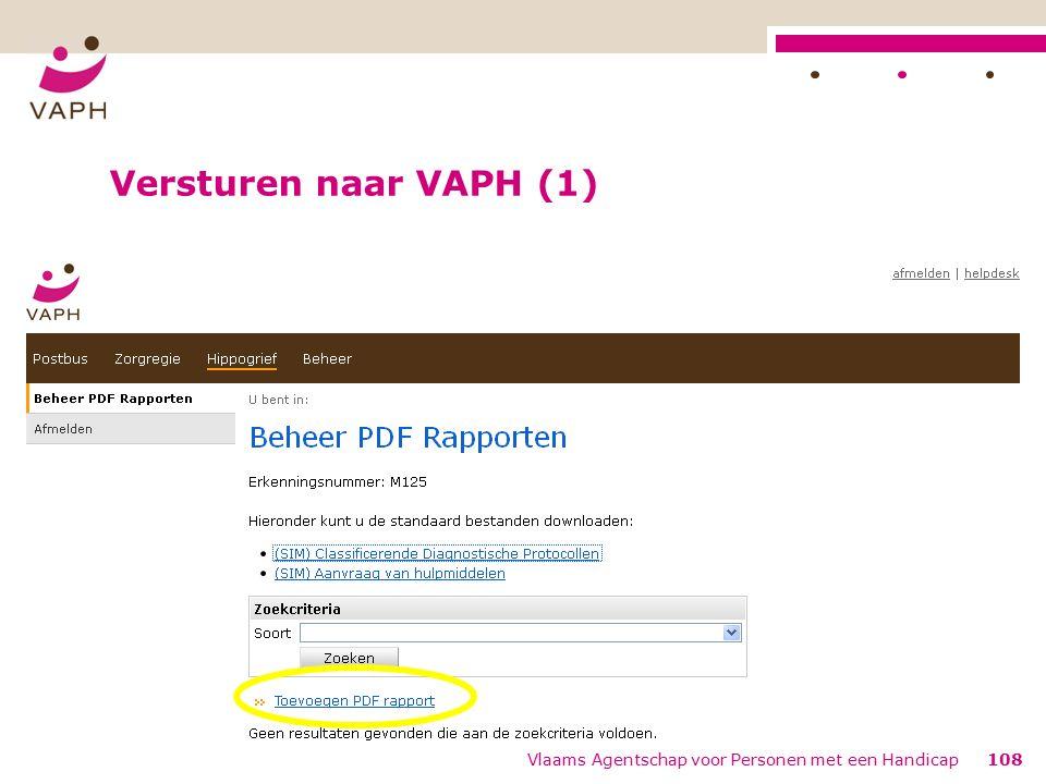 Versturen naar VAPH (1) Vlaams Agentschap voor Personen met een Handicap108