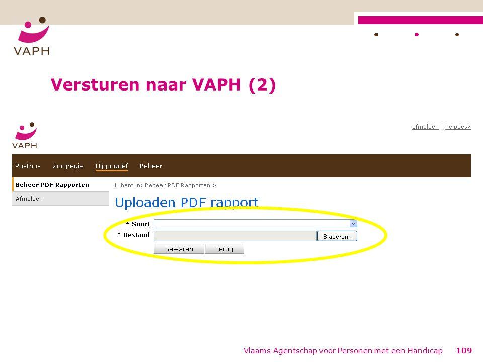 Versturen naar VAPH (2) Vlaams Agentschap voor Personen met een Handicap109