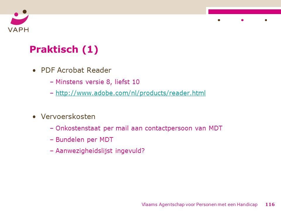 Praktisch (1) PDF Acrobat Reader –Minstens versie 8, liefst 10 –http://www.adobe.com/nl/products/reader.htmlhttp://www.adobe.com/nl/products/reader.html Vervoerskosten –Onkostenstaat per mail aan contactpersoon van MDT –Bundelen per MDT –Aanwezigheidslijst ingevuld.