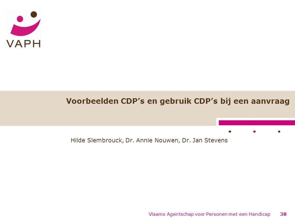 Voorbeelden CDP's en gebruik CDP's bij een aanvraag Hilde Slembrouck, Dr.