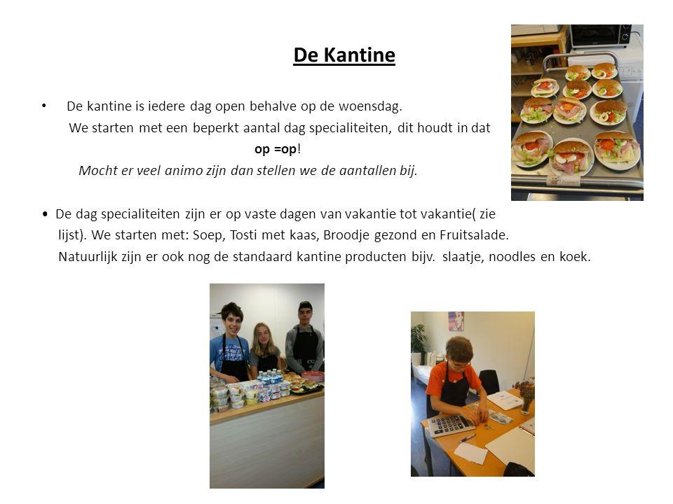 De Kantine De kantine is iedere dag open behalve op de woensdag.